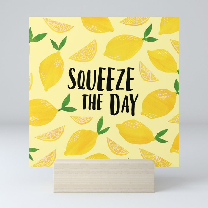 Squeeze the Day Mini Art Print
