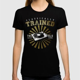 Classically Trained Vinyl Player T-shirt