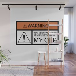 WARNING - My OTP Wall Mural