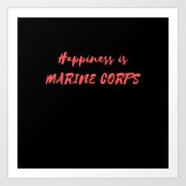 Happiness is Marine Corps Art Print