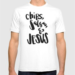 chips, salsa, & Jesus T-shirt