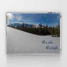 All is calm . . .  All is bright . . .   Laptop & iPad Skin