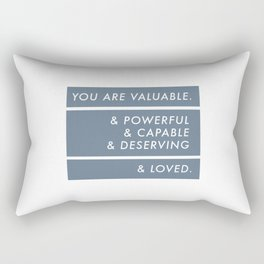 You Are. Rectangular Pillow