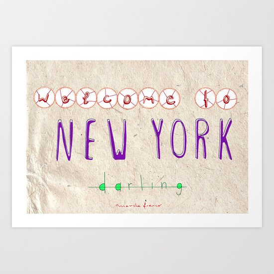 Welcome to New York Art Print