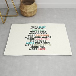 Good vibes quote, more sleep, dreaming, road trips, love, fun, happy life, lettering, laughter Rug