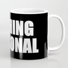 Nothing Personal Coffee Mug