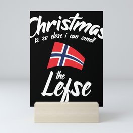 Christmas Is So Close I Can Smell The Lefse Mini Art Print