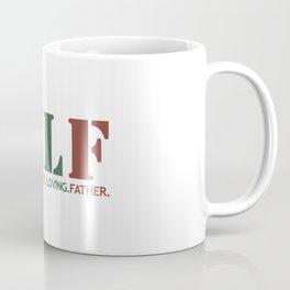 DILF - Devoted Involved Loving Father Coffee Mug