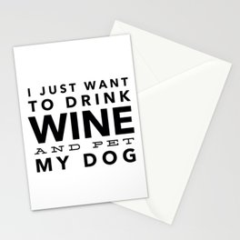 I Just Want to Drink Wine and Pet My Dog in Black Horizontal Stationery Cards