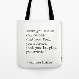 Buddha quote 5 Tote Bag