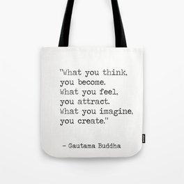 Buddha quote 5 Tote Bag