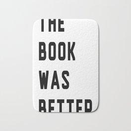 the book was better logo Bath Mat