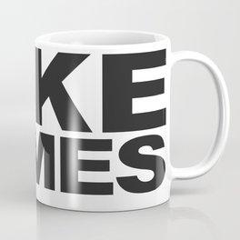 Kick Butts Take Names | Charcoal Text Coffee Mug