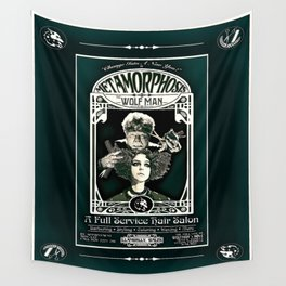 Metamorphosis by The Wolf Man: A Full Service Hair Salon (Vintage) Wall Tapestry