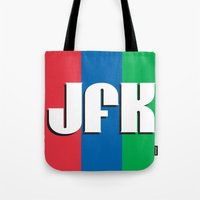 jfk Tote Bags featuring JFK by spud muther