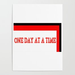 One Day at a Time (red brick) Poster