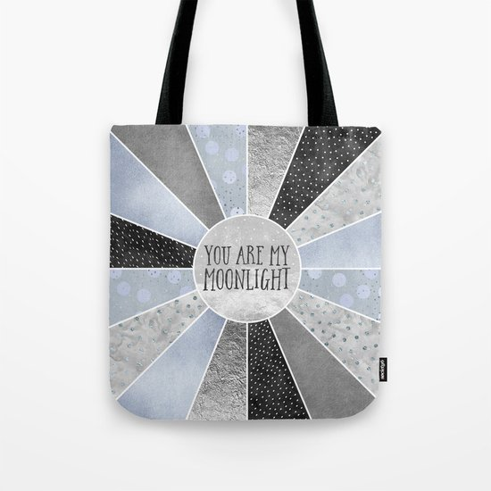 You are my moonlight Tote Bag
