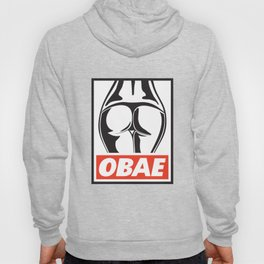 OBAE the booty. Hoody