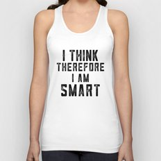 I think therefore I am Smart - on white Unisex Tank Top