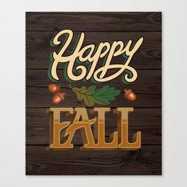 Happy Fall Canvas Print