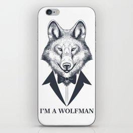 I'm A Wolfman iPhone Skin