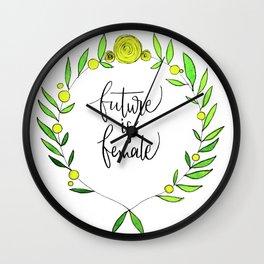 Future is female Wall Clock