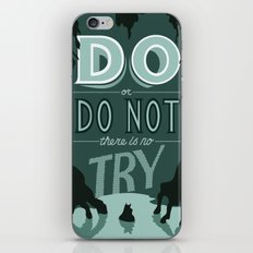 Do or Do Not iPhone & iPod Skin