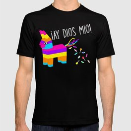 ¡Ay Dios Mio!  Piñata Problems T-shirt
