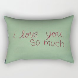 I love you so much Rectangular Pillow