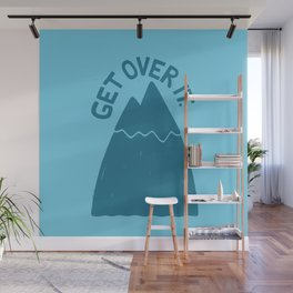 GET OVER /T Wall Mural