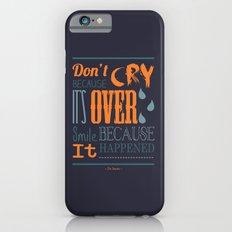 Dr. Seuss Quote  Slim Case iPhone 6s