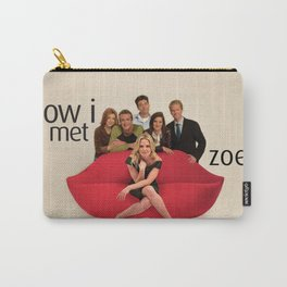 How I Met Zoey Carry-All Pouch