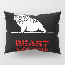 Beast Mode English Bulldog Pillow Sham