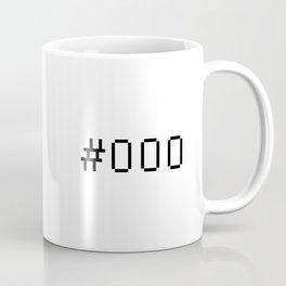 #000 Coffee Mug