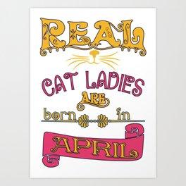 cat ladies - Funny Cat Saying Art Print