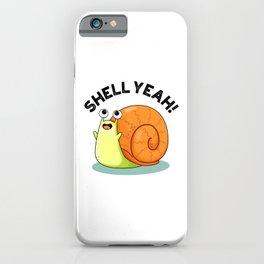 Shell Yeah Cute Snail Pun iPhone Case