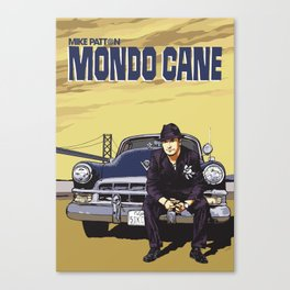 Mike Patton  / Mondo Cane / Faith No More / Mr Bungle Music Poster Canvas Print