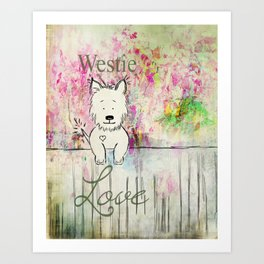 Westie Love ~ West Highland Terrier Art Print