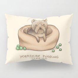 Yorkshire Pudding Terrier Pillow Sham
