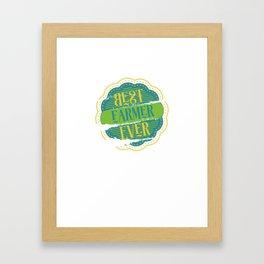 Best Farmer Ever Framed Art Print