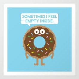 It's Not All Rainbow Sprinkles... Art Print