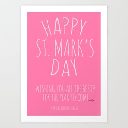 Happy St Mark's Day | The Raven Cycle Art Print