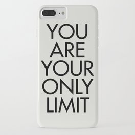You are your only limit, inspirational quote, motivational signal, mental workout, daily routine iPhone Case