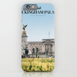 Visit  Buckingham Palace iPhone Case