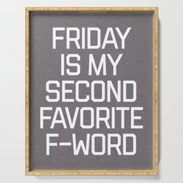 Favorite F-Word Funny Quote Serving Tray