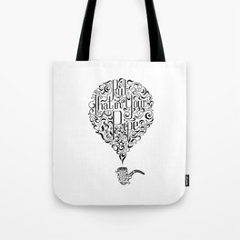 In Your Pipe Tote Bag