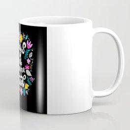 Always In The Mood For Food Coffee Mug