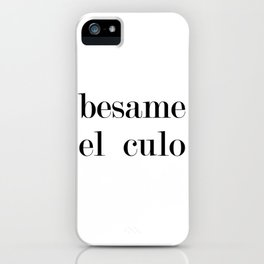 Besame iPhone Case