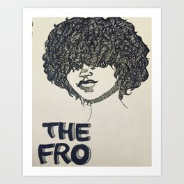 The Fro  Art Print