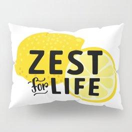 Zest for Life Pillow Sham